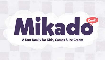 Mikado Kids Font
