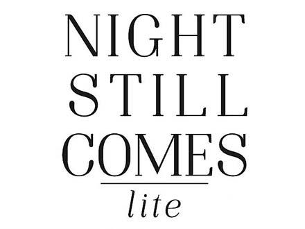 Night Still Comes Lite Font