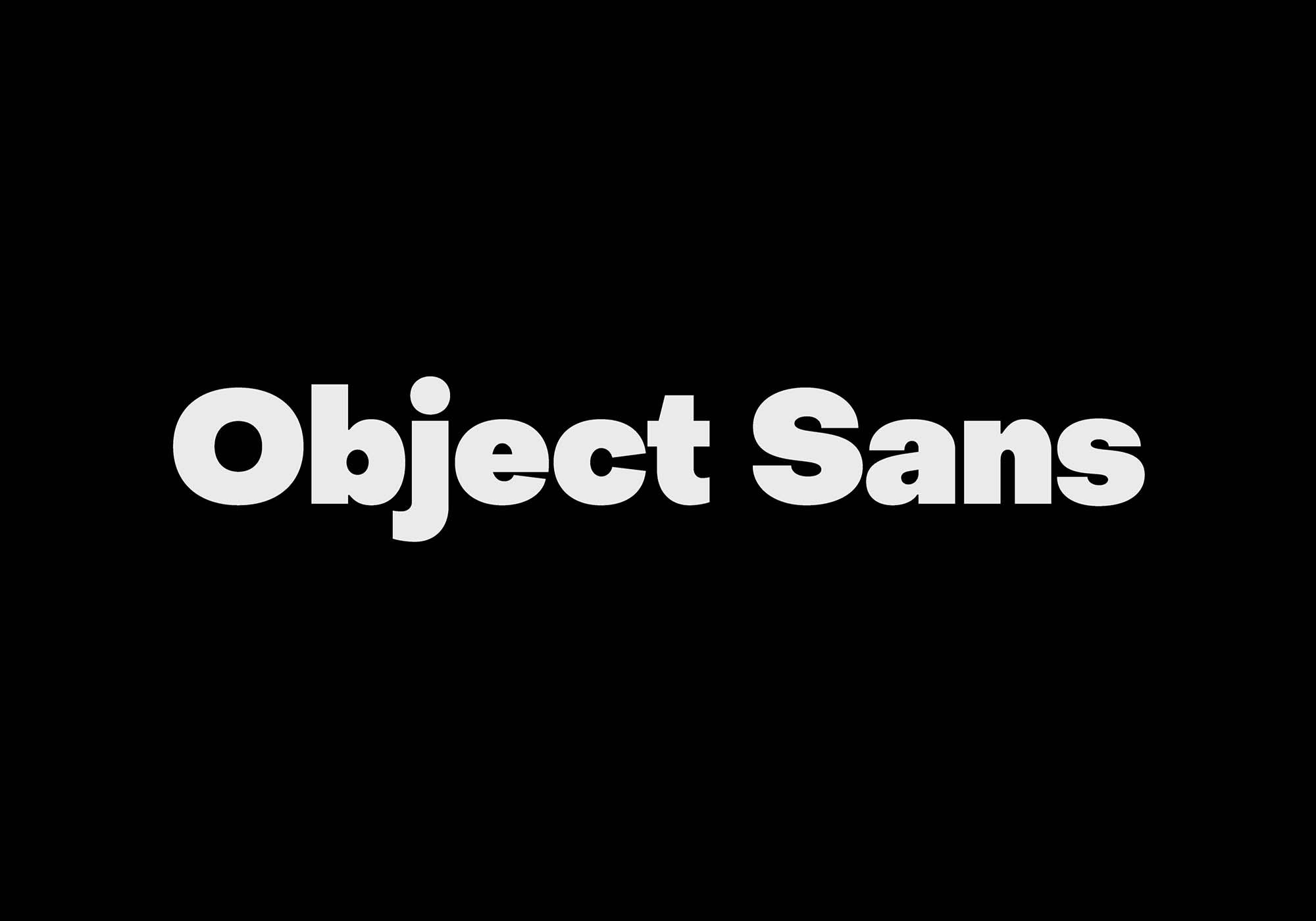 Object Sans Font