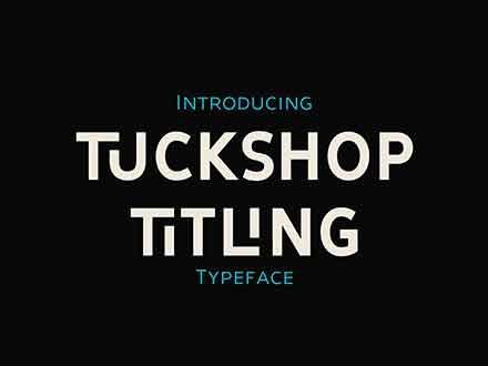 Tuckshop Titling Font Family