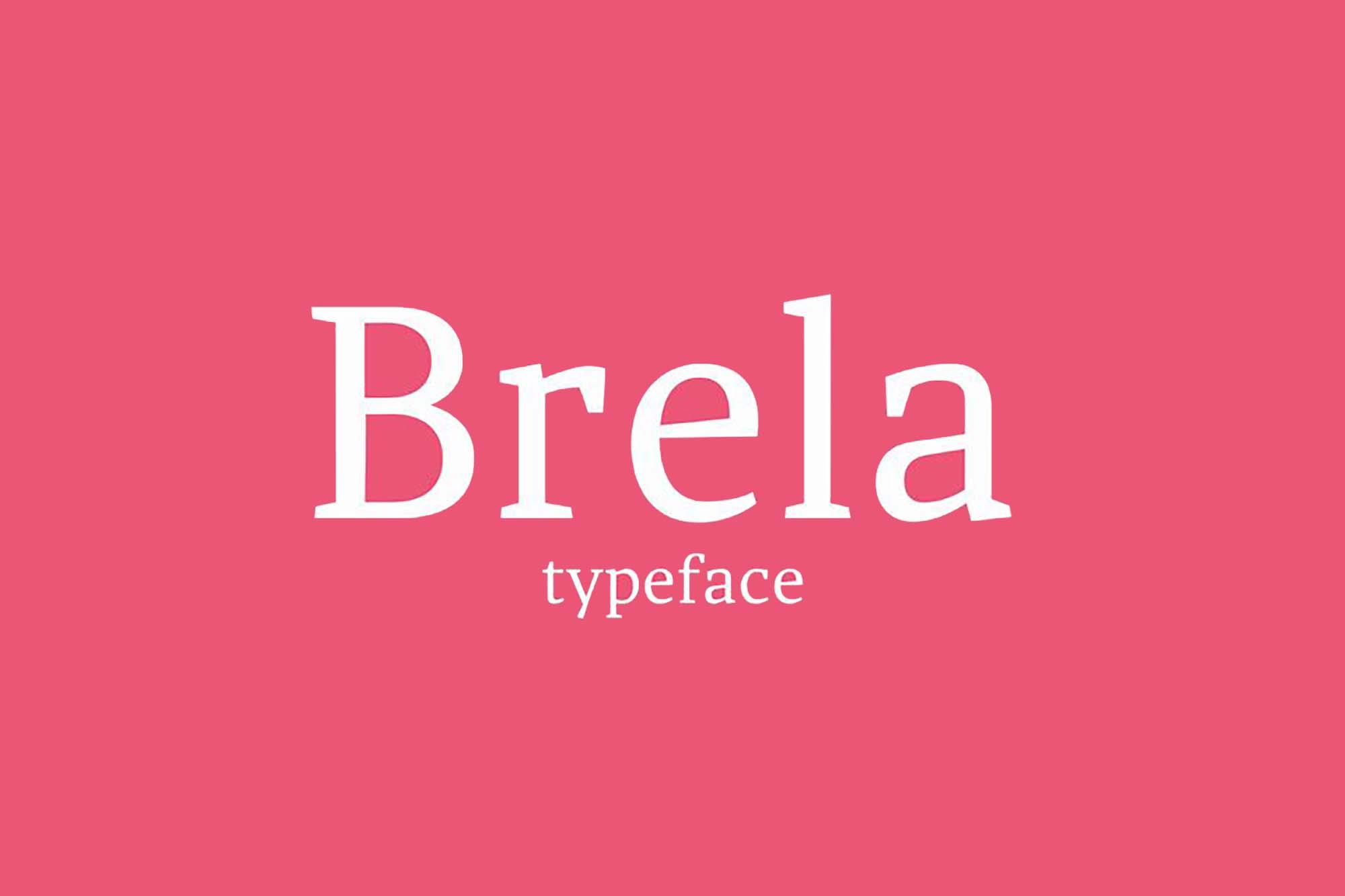 Brela Serif Typeface