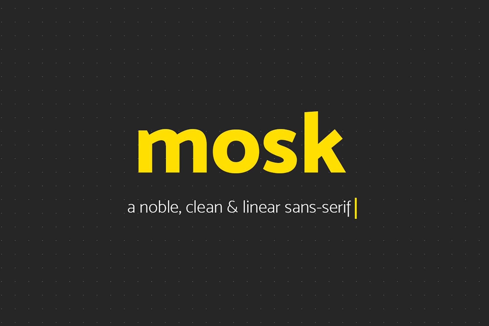Mosk Sans Serif Typeface