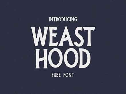 Weast Hood Font