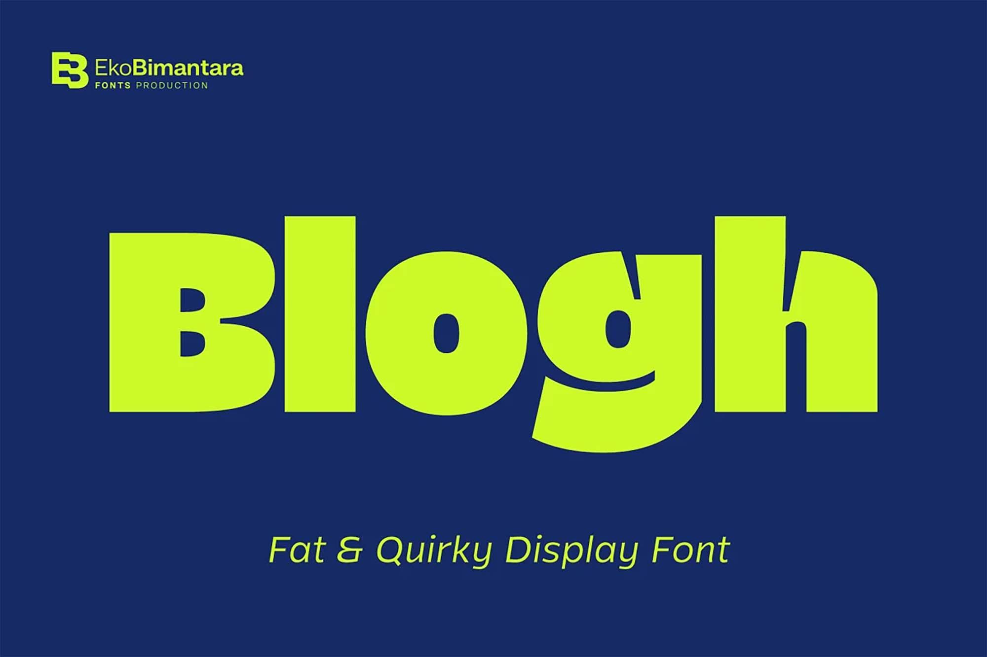 Blogh Display Font